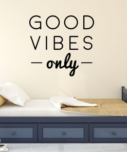 Good Vibes Only Wall Sticker - Quote Wall Stickers - Bedroom Wall Stickers